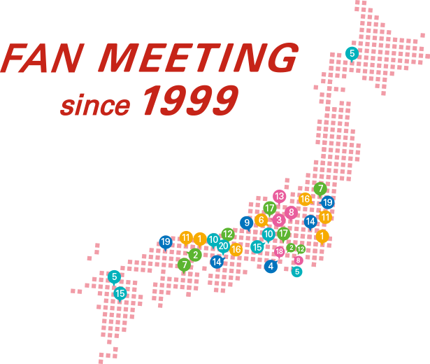 FAN MEETING since 1999