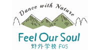 Dance with Nature Feel Our Soul 野外学校FOS